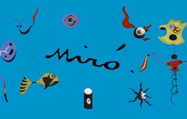 MIRÓ EXHIBITION